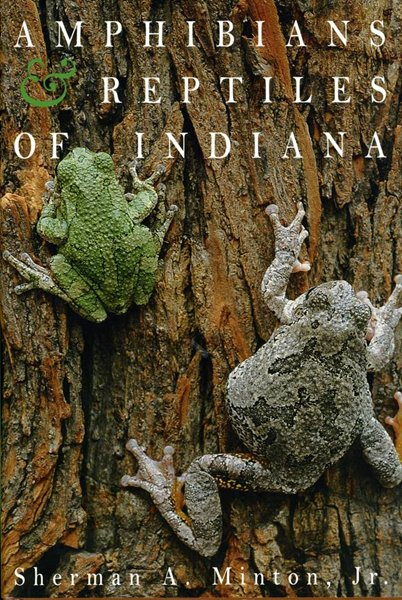Amphibians and Reptiles of Indiana