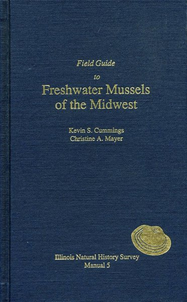Field Guide to Freshwater Mussels of the Midwest